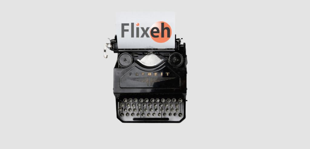 Flixeh Coming Soon!